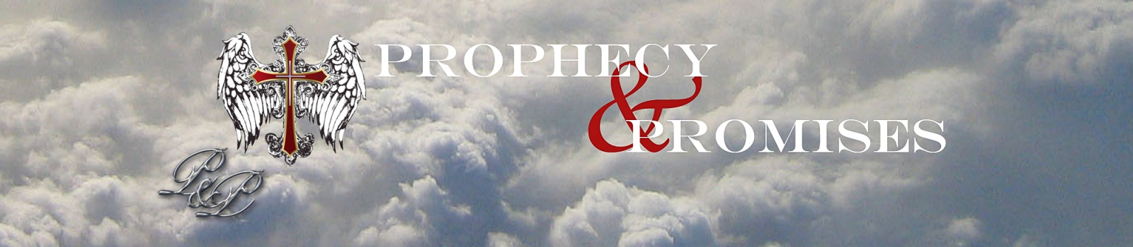 Prophecy and Promises Homepage